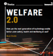 Welfare 2.0 report investigates role of technology in enhancing crew safety