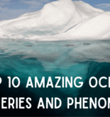 Top 10 Amazing Ocean Mysteries and Phenomena – Part 2
