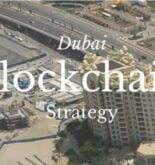 How Dubai Is Transforming Into A Global Blockchain Hub
