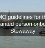 IMO guidelines for the unwanted person onboard-Stowaway